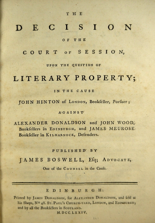 James Boswell's 'Decision of the Court of Session ...' summarising the Court of Sessions findings in favour of Donaldson that led to the appeal to the House of Lords for a confirmation and final judgment (Sp Coll BE3-x.21)