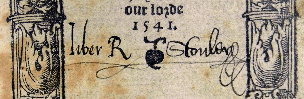 Autograph of Richard Stonley on the titlpage of Elyot's The Castell of helth (Sp Coll Hunterian Au.4.11a)