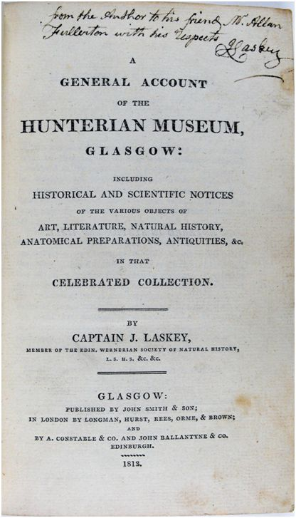 Title page from A general account of the Hunterian Museum, Glasgow: including historical and scientific notices of the various objects of art, literature, natural history [etc.] in that celebrated collection…1813 (Sp Coll Hunterian Add. 13)
