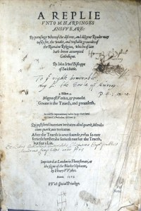 "Titlepage of Jewel's ""A replie"" with the author's dedication to the Earlo of Moray upper centre, the University Library's acquisition statement lower centre (Sp Coll Bl5-e.9)"
