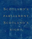 Scotlands Parliament, ScotlandsRight