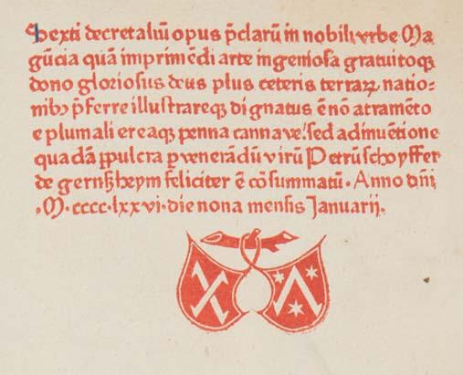 Colophon printed in red in Bonifacius VIII, Pont. Max.: Liber sextus Decretalium (Sp Coll BD9-a.11)