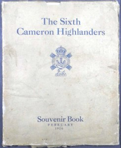Souvenir Booklet of the 6th Battalion Cameron Highlanders, written by several members of the battalion (MS Gen 1376/7)