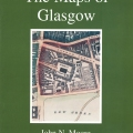 John Moore The Maps of Glasgow cover page