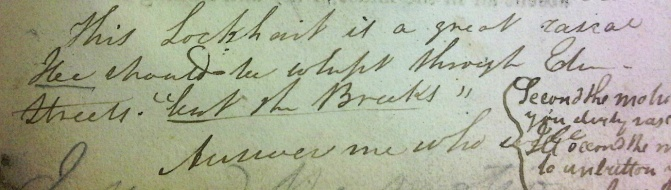 "Student annotation: ""This Lockhart is a great rascal. Hee should be whipt through Edin[burgh] streets"" (Sp Coll DN.1.36)"