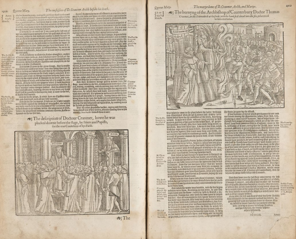 Actes and Monuments (1583) by John Foxe was such an influential book that in 1571 Bishops ordered a copy of it to be placed in every Cathedral Church. The book describes the entire martyrology of the Christian Church. This particular imagery shows the 1556 martyrdom of Thomas Cranmer, the Archbishop of Canterbury. (Sp Coll RF 75)