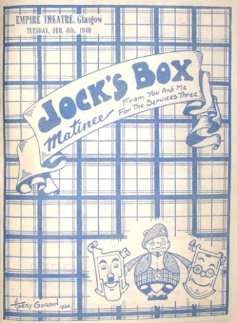 """Front page of """"Jock's Box Matinee"""" programme, held for the Armed Services, Tuesday 6th February, 1940, Empire Theatre, Glasgow, with Harry Gordon detail"""