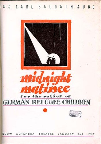 """""""Midnight Matinee, for the relief of German Refugee Children"""", for the Earl Baldwin Fund, 2nd January, 1939, Glasgow Alhambra theat"""